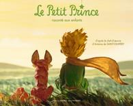Le Petit Prince raconté aux enfants - Le Petit Prince