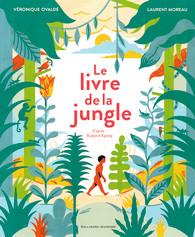 Le Livre De La Jungle Albums Gallimard Jeunesse
