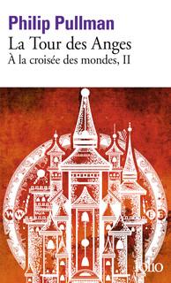 La Tour Des Anges la tour des anges - folio - folio - gallimard - site gallimard