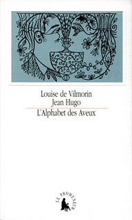 L'alphabet des aveux - Louise de Vilmorin