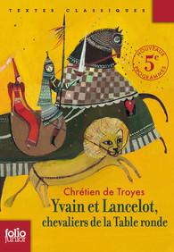 Yvain et lancelot chevaliers de la table ronde folio - Lancelot et les chevaliers de la table ronde ...