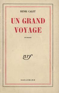 Henri Calet - Un grand voyage 1952