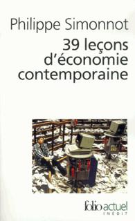 Philippe Simonnot - 39 leçons d'économie contemporaine