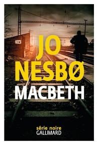 Macbeth retold de Jo Nesbo  Product_9782072786051_195x320