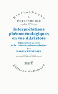 Interprétations phénoménologiques en vue d'Aristote. Introduction au cœur de la recherche phénoménologique Book Cover